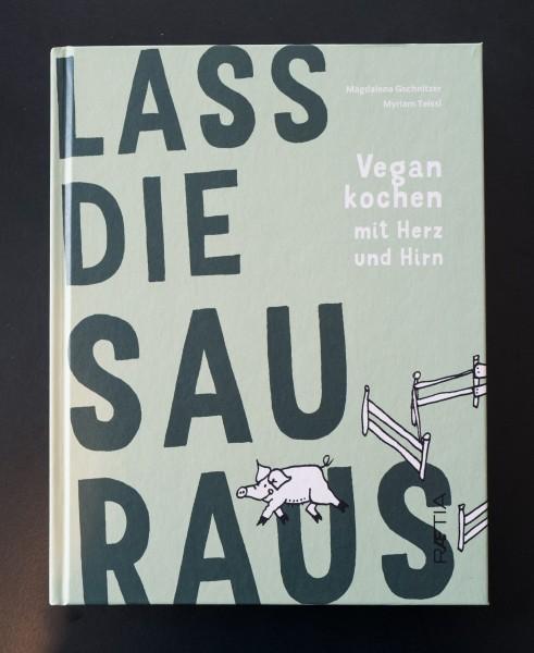 """""""Lass die Sau raus"""" Vegan cooking book"""